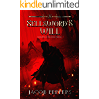 A Sellsword's Will: Book Five of the Seven Virtues