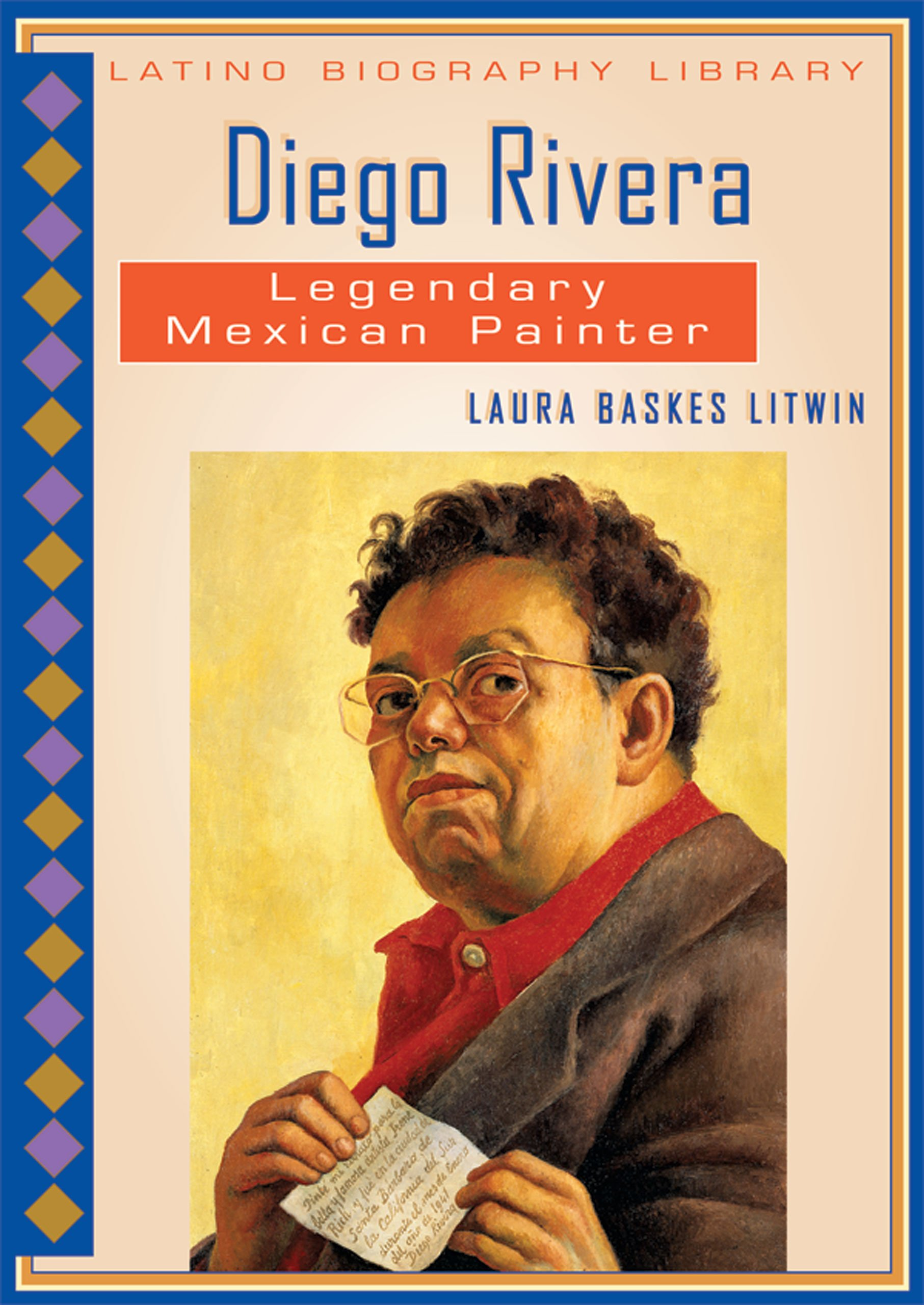 Diego Rivera: Legendary Mexican Painter (Latino Biography Library) pdf