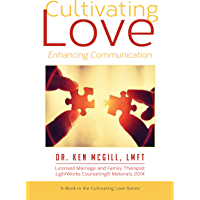Cultivating Love: Enhancing Communication (English Edition)