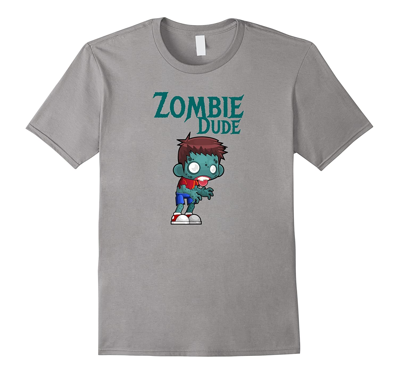 Zombie Dude Zombie Shirt-TH