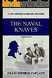 The Naval Knaves: A New Sherlock Holmes Mystery (New Sherlock Holmes Mysteries Book 27)
