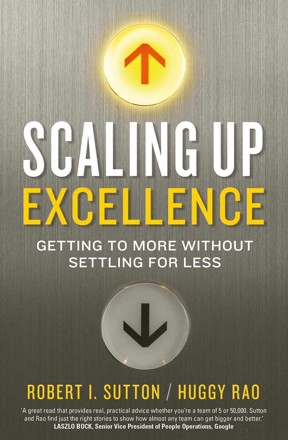 Scaling up Excellence: Amazon.co.uk: Hayagreeva Rao, Robert I ...