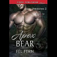 Apex Bear [Apex Predators 3] (Siren Publishing Classic ManLove) (English Edition)
