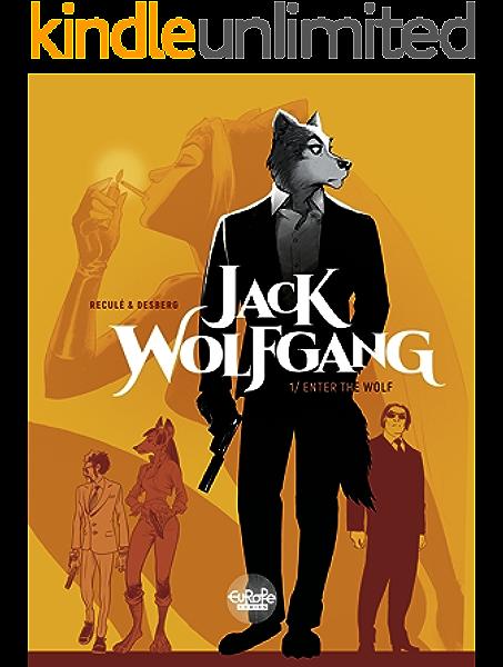 Amazon Com Jack Wolfgang 1 Enter The Wolf Ebook Desberg Stephen Recule Henri Kindle Store