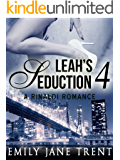 Leah's Seduction: 4 (Gianni and Leah - Leah's Seduction)