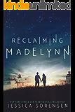 Reclaiming Madelynn