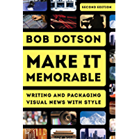 Make It Memorable: Writing and Packaging Visual News with Style