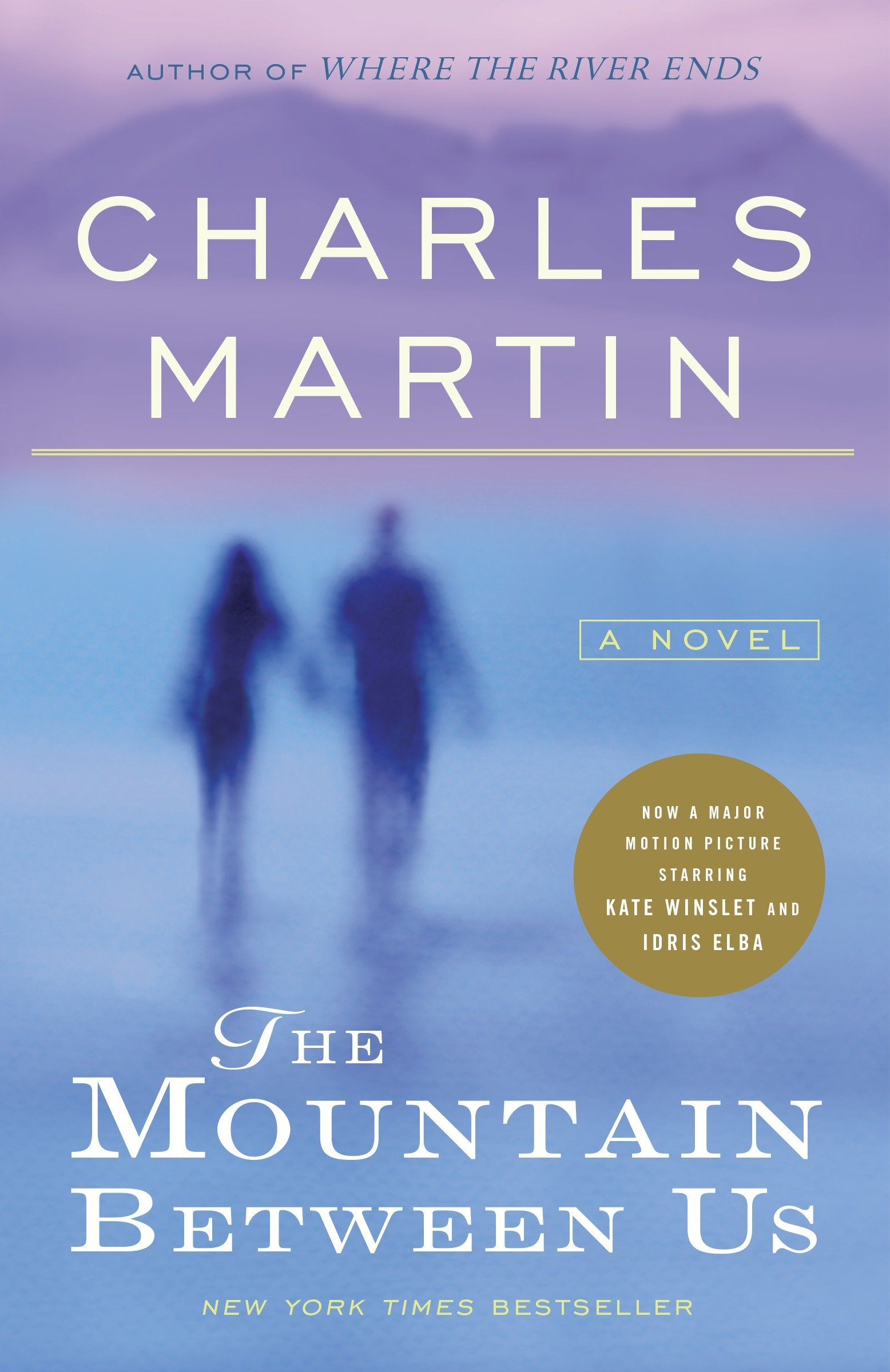 Amazon fr - The Mountain Between Us: A Novel - Charles