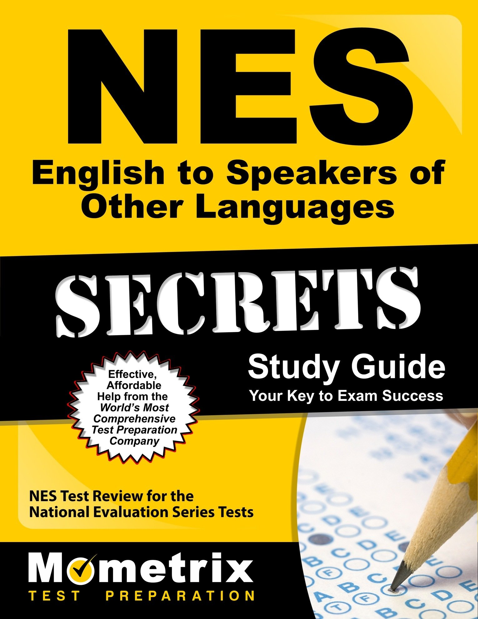 NES English to Speakers of Other Languages Secrets Study Guide: NES Test  Review for the National Evaluation Series Tests Mometrix Secrets Study  Guides: ...
