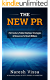THE NEW PR: 21st Century Public Relations Strategies & Resources... To Reach Millions
