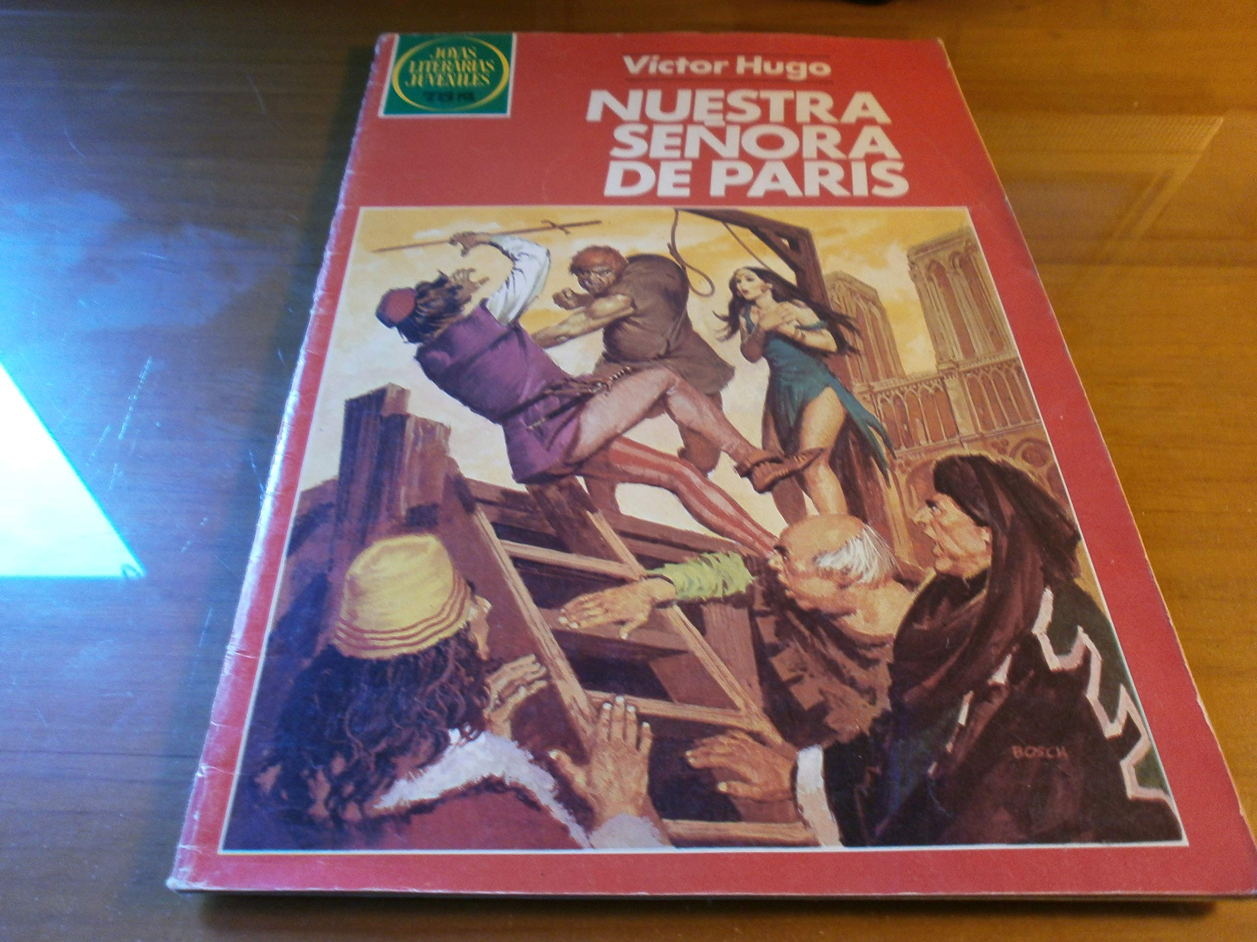 JOYAS LITERARIAS JUVENILES Nº 259. NUESTRA SEÑORA DE PARÍS ...
