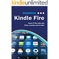 Essential Kindle Fire: The Illustrated Guide to Using your Kindle (Computer Essentials)