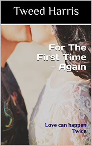 For The First Time - Again: Love can happen Twice
