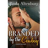 Branded by the Cowboy (The Sweetheart Brand Book 3)