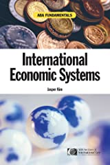 ABA Fundamentals: International Economic Systems (A Documentary History of Modern Europe Series) Kindle Edition