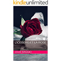 L'Iceberg et la Rose (French Edition)