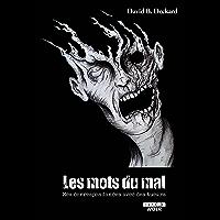 Les mots du mal Mes correspondances avec des tueurs (Camion Noir) (French Edition)