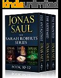 The Sarah Roberts Series Vol. 10-12