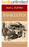 Innkeeper: The Gift of Hospitality