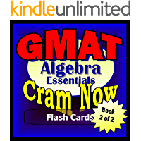 GMAT Prep Test ALGEBRA REVIEW Flash Cards-CRAM NOW!-GMAT Exam Review Book & Study Guide (GMAT Cram Now! 2)