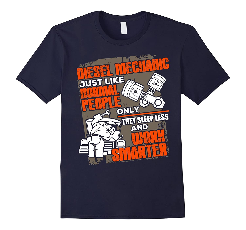 Diesel Mechanic T-Shirt Funny Work Smarter Tee Gift-AZP
