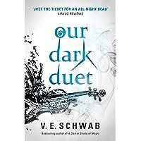 Our Dark Duet: 1