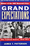 Grand Expectations: The United States, 1945-1974 (Oxford History of the United States (Paperback))