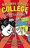 Nos pires années collège - La battle ultime