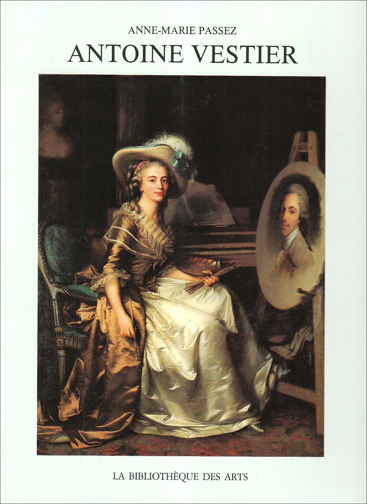 Antoine Vestier (Catalogues raisonnes)