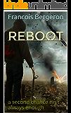 Reboot: a second chance isn't always enough (Robert Morgan  Book 1)