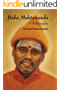 Baba Muktananda – A Biography