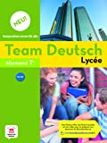 Allemand Tle B1-B2 Team Deutsch Lycée Neu! : Livre de l'élève