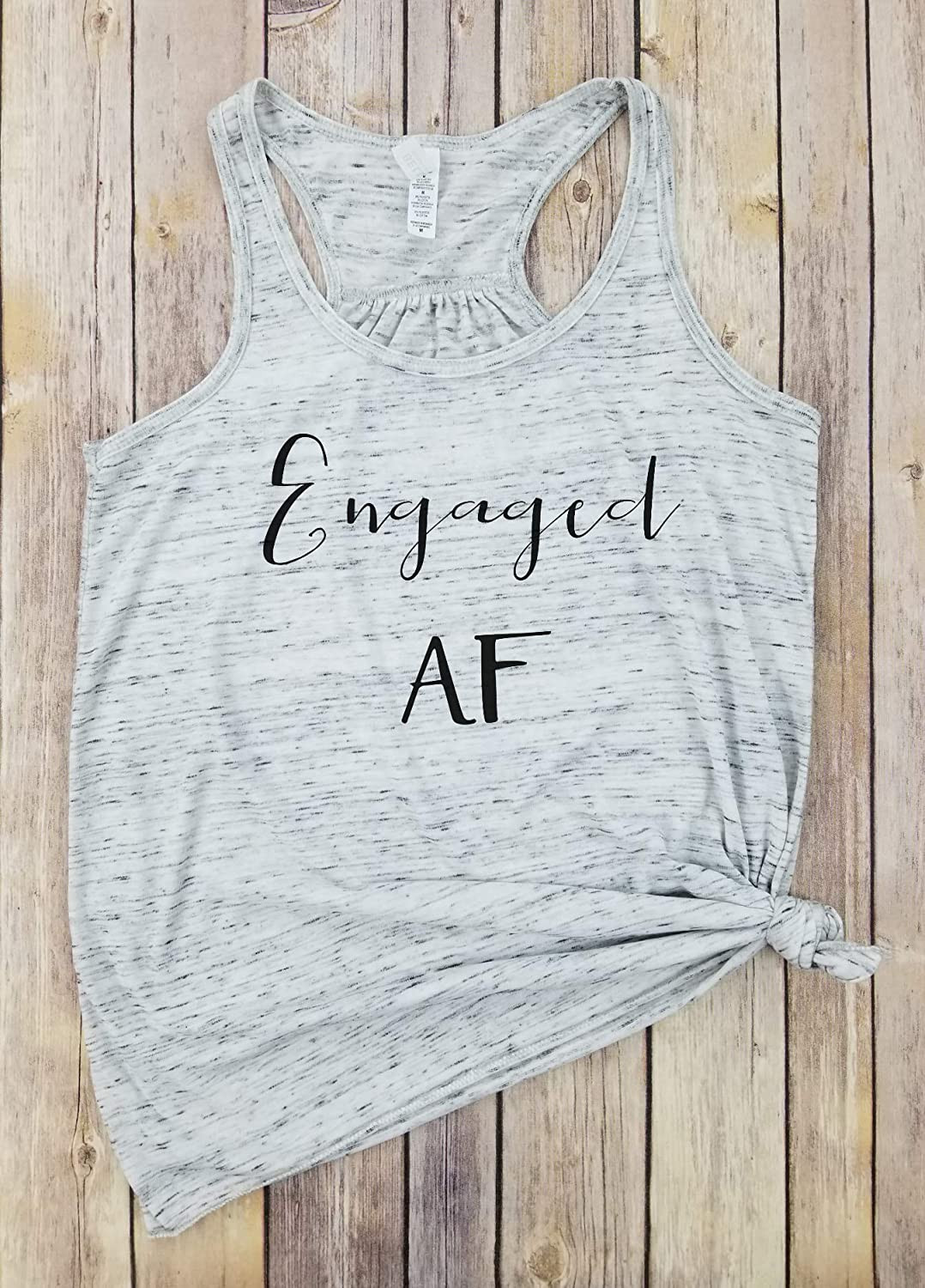 Just Married Shirts Engagement Party Shirt Engaged AF Tank I Said Yes Funny Engagement tank Wifey Shirt Gift for Wife Engagement Tee Engagement Gift TeeBride Tshirt Engagement Gift