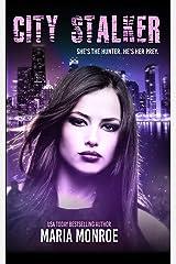 City Stalker Kindle Edition