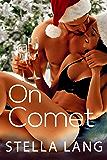 On Comet: Steamy Insta-Love Romance