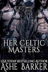 Her Celtic Masters Kindle Edition
