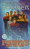 Pathways: Star Trek Voyager (Star Trek: Voyager)