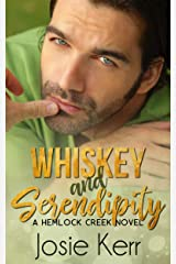 Whiskey and Serendipity (Hemlock Creek Book 1) Kindle Edition