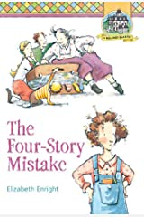 The Four-Story Mistake (Melendy Quartet Book 2) Kindle Edition