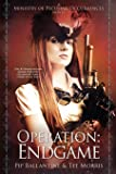 Operation: Endgame (The Ministry of Peculiar Occurrences) (Volume 6)