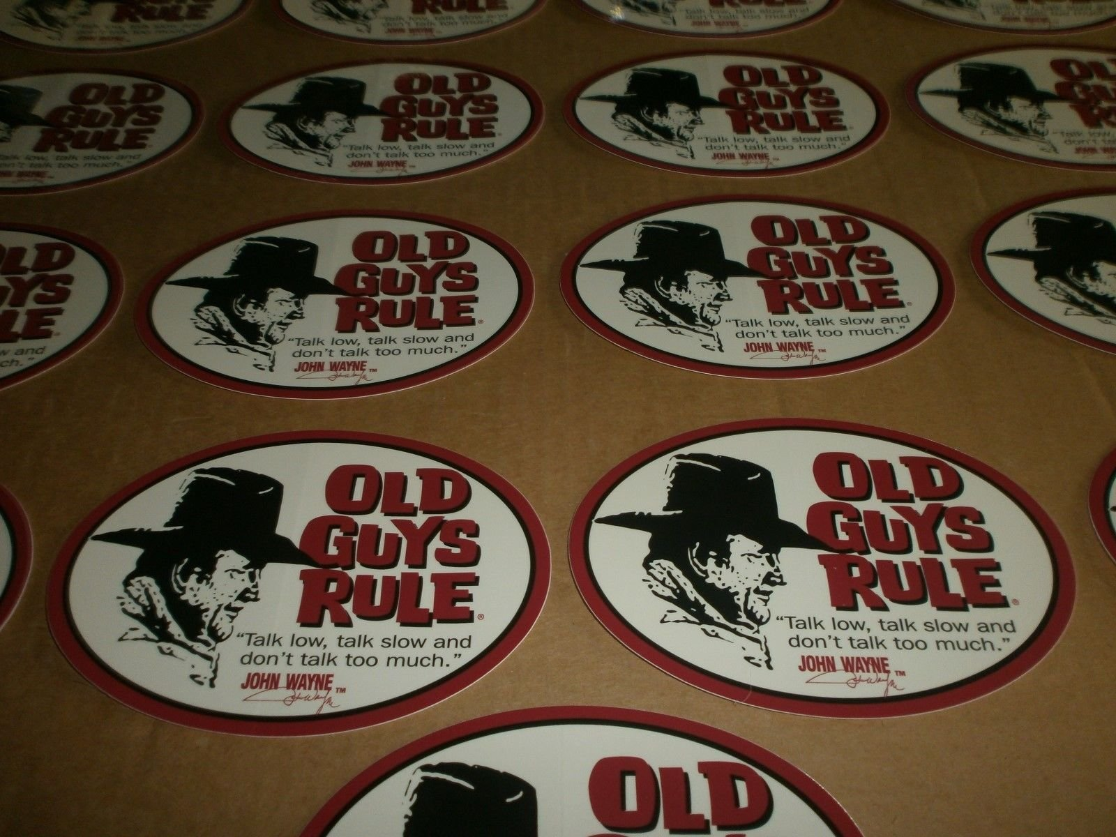 Old Guys Rule 25 John Wayne Talk Low Talk Slow and Don't Talk Too Much Stickers by Old Guys Rule