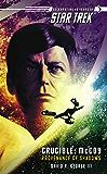 Star Trek: The Original Series: Crucible: McCoy: Provenance of Shadows: McCoy - Provenance of Shadows
