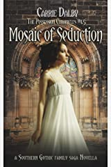 Mosaic of Seduction (The Possession Chronicles Book 2) Kindle Edition