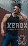 Xerox: Wicked Throttle MC #1