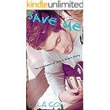 Save Me (SAVE Me-Series Book 3)