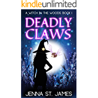 Deadly Claws (A Witch in the Woods Book 1)