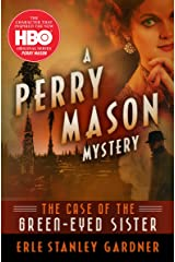 The Case of the Green-Eyed Sister (The Perry Mason Mysteries Book 4) Kindle Edition