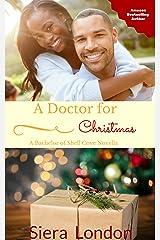A Doctor for Christmas: A Bachelor of Shell Cove Novella (The Bachelors of Shell Cove Book 0) Kindle Edition