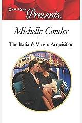 The Italian's Virgin Acquisition (Harlequin Presents) Mass Market Paperback