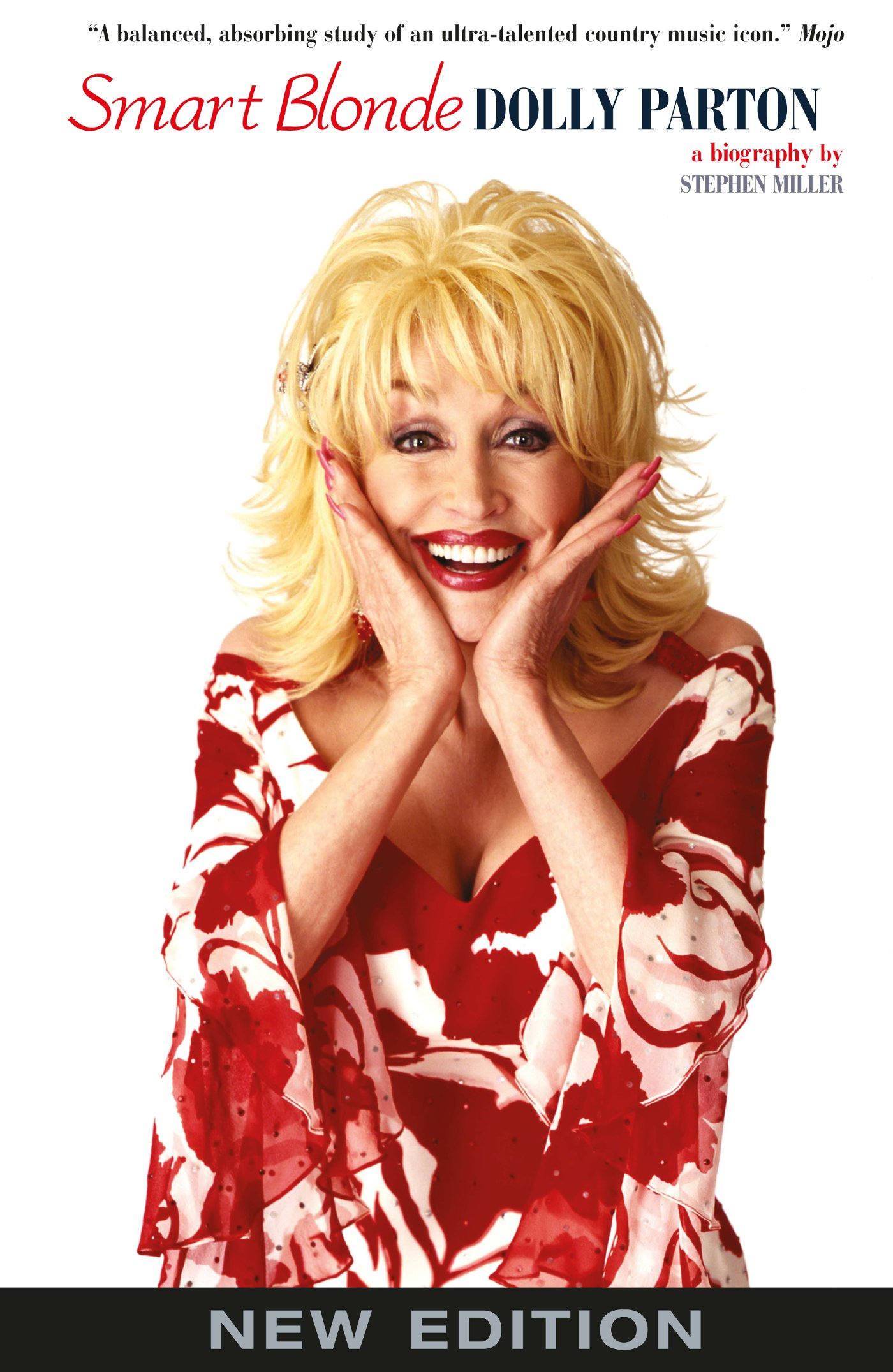 Smart Blonde  The Life Of Dolly Parton  English Edition